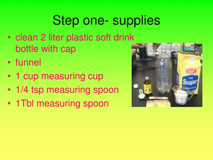 Step one supplies