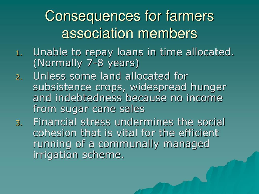 Consequences for farmers association members