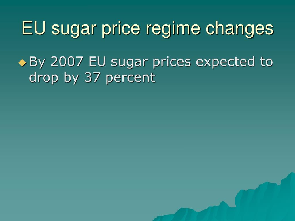 EU sugar price regime changes