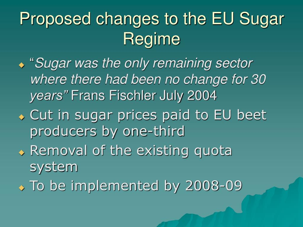 Proposed changes to the EU Sugar Regime