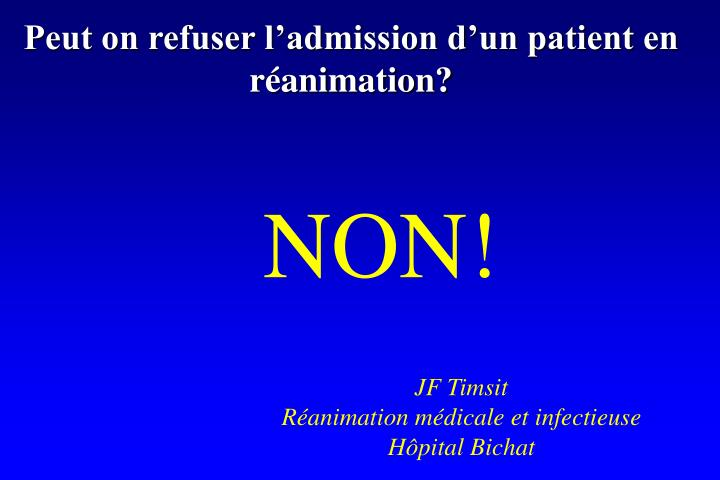 Peut on refuser l'admission d'un patient en réanimation?