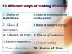 10 different ways of making choices