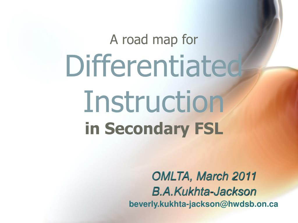 a road map for differentiated instruction in secondary fsl l.