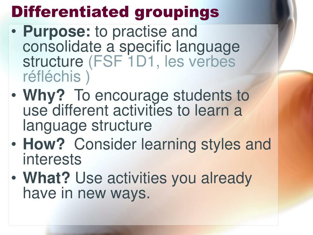 Differentiated groupings