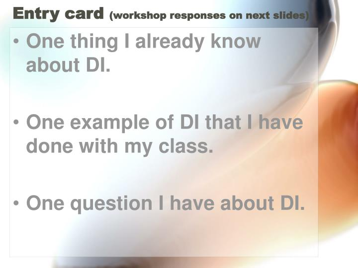 Entry card workshop responses on next slides