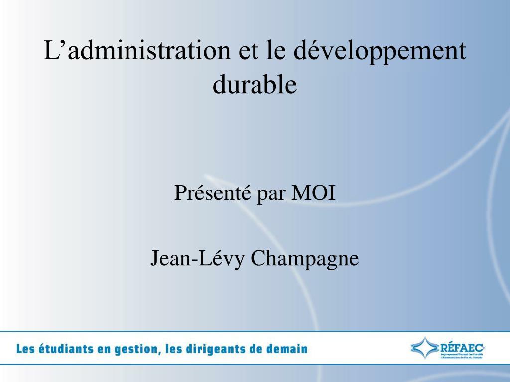 l administration et le d veloppement durable
