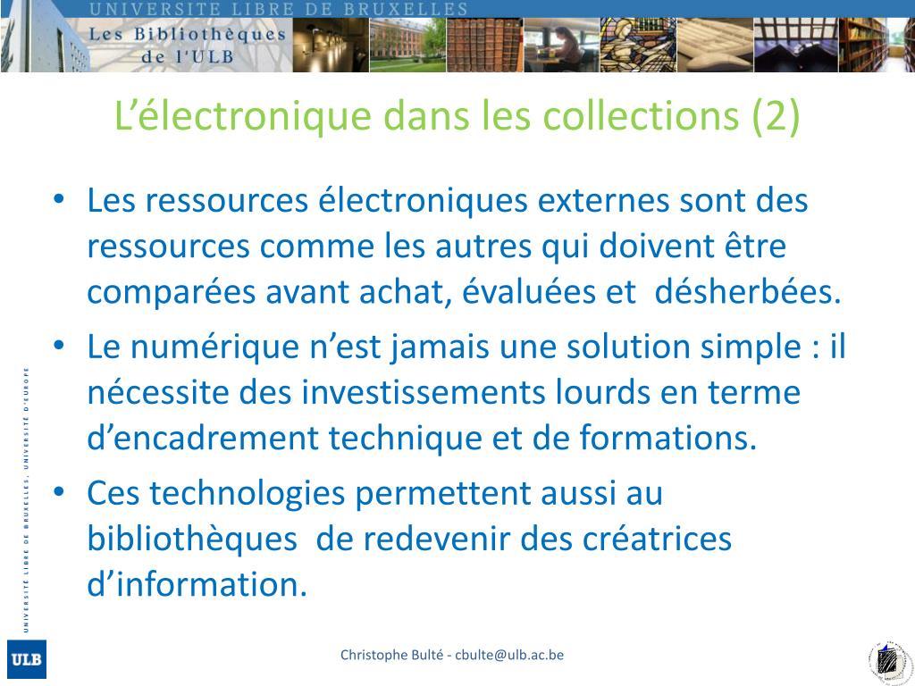 L'électronique dans les collections (2)