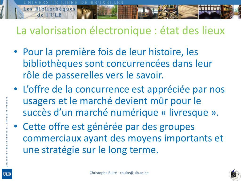 La valorisation électronique : état des lieux
