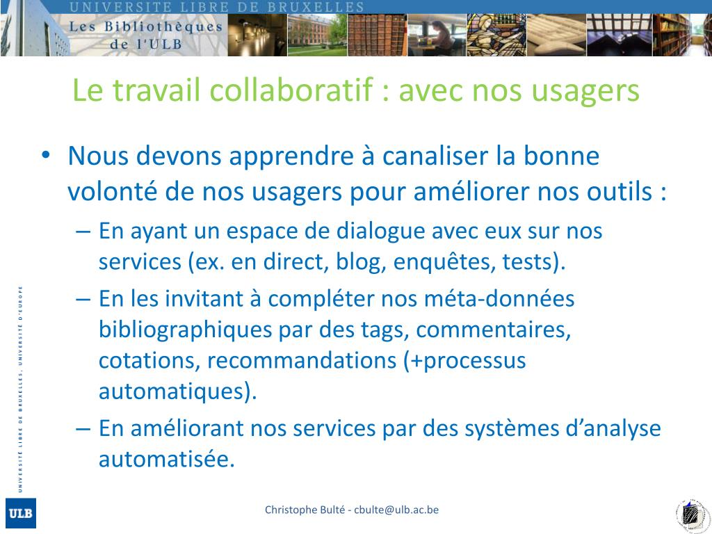 Le travail collaboratif : avec nos usagers