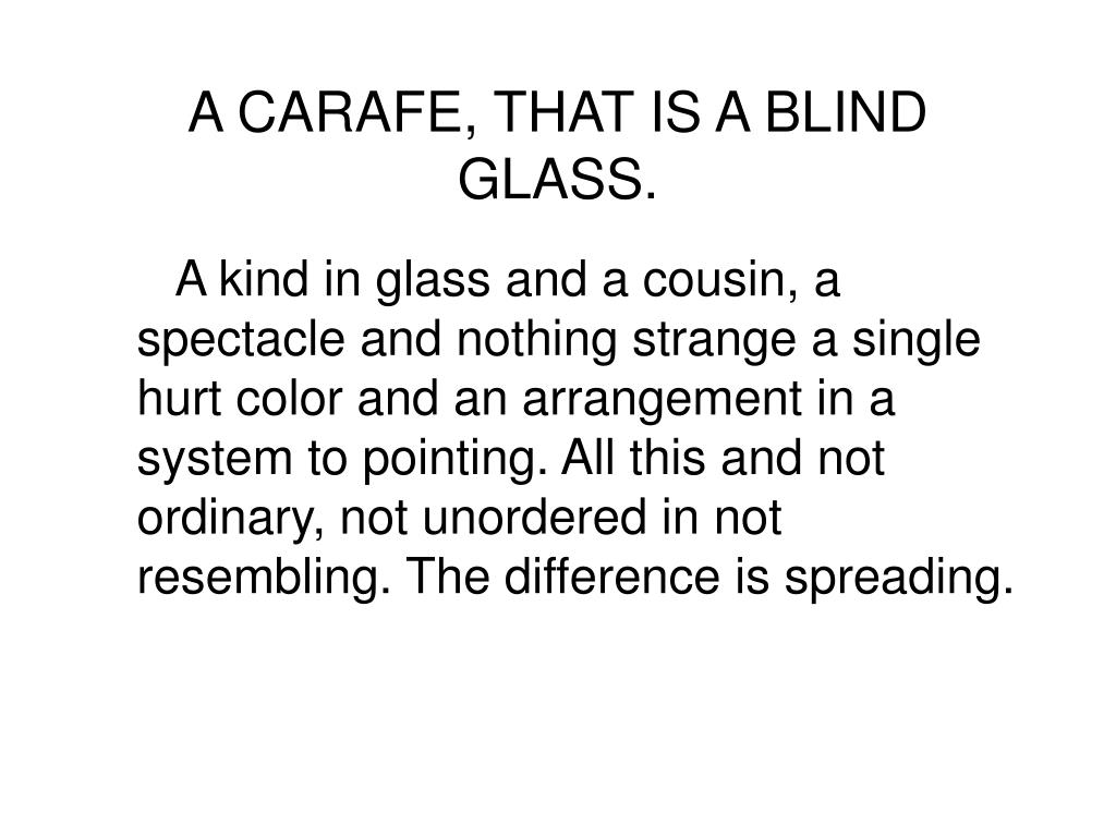 A Carafe That Is A Blind Glass ppt - gertrude stein (1874-1946) powerpoint presentation