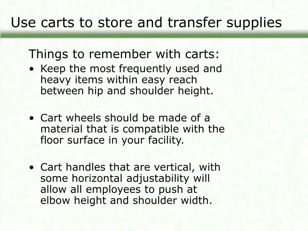Use carts to store and transfer supplies