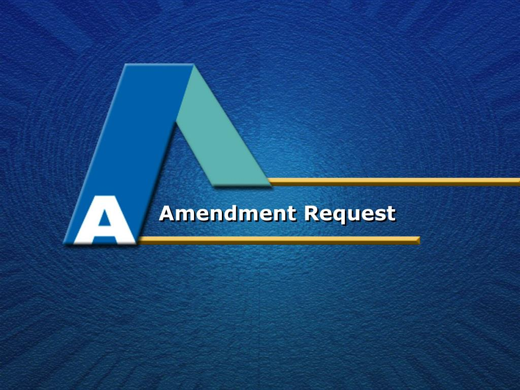 Amendment Request