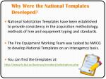 why were the national templates developed