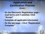 application and certification process cont