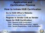 application and certification process how to initiate hub certification