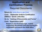 application and certification process required documents