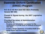 statewide uniform certification swuc program