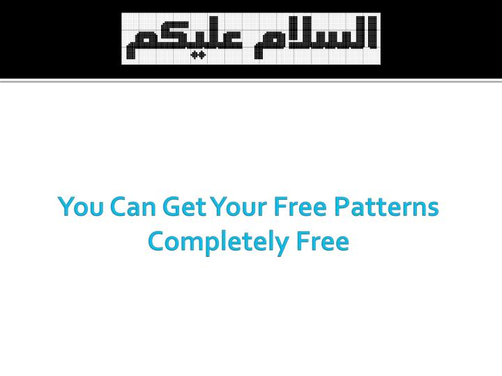 You Can Get Your Free Patterns