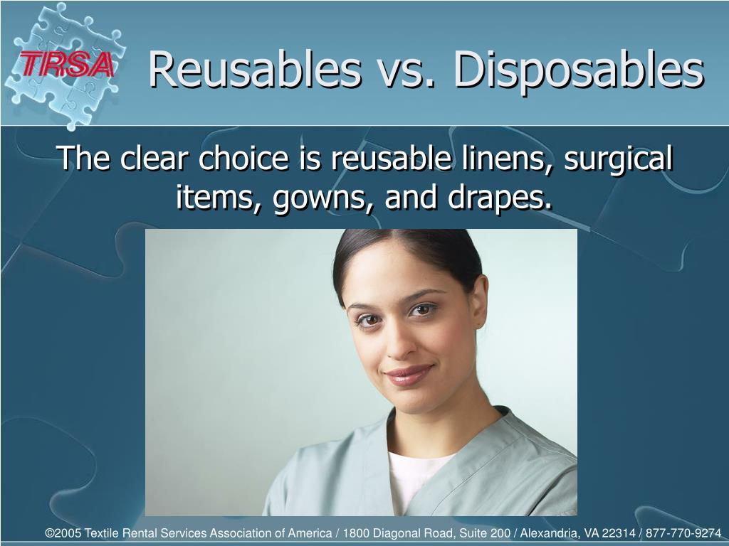 Reusables vs. Disposables