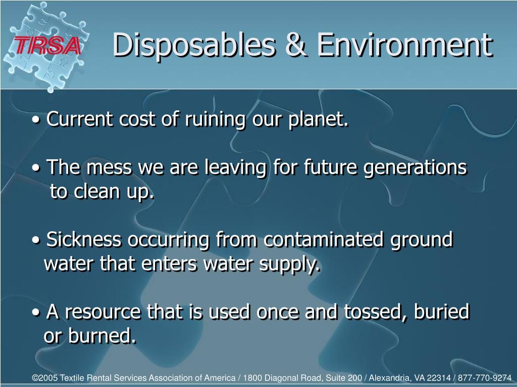 Disposables & Environment