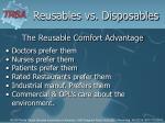the reusable comfort advantage