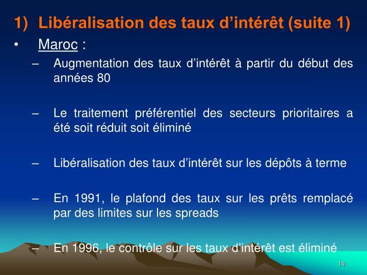 Libéralisation des taux d'intérêt (suite 1)