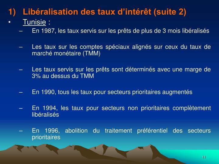 Libéralisation des taux d'intérêt (suite 2)