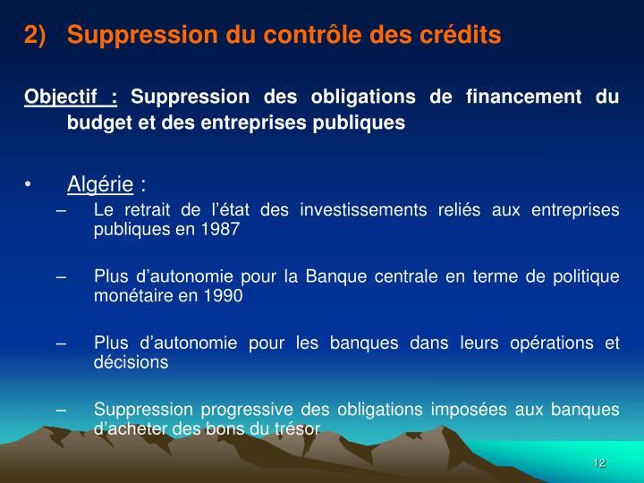 Suppression du contrôle des crédits