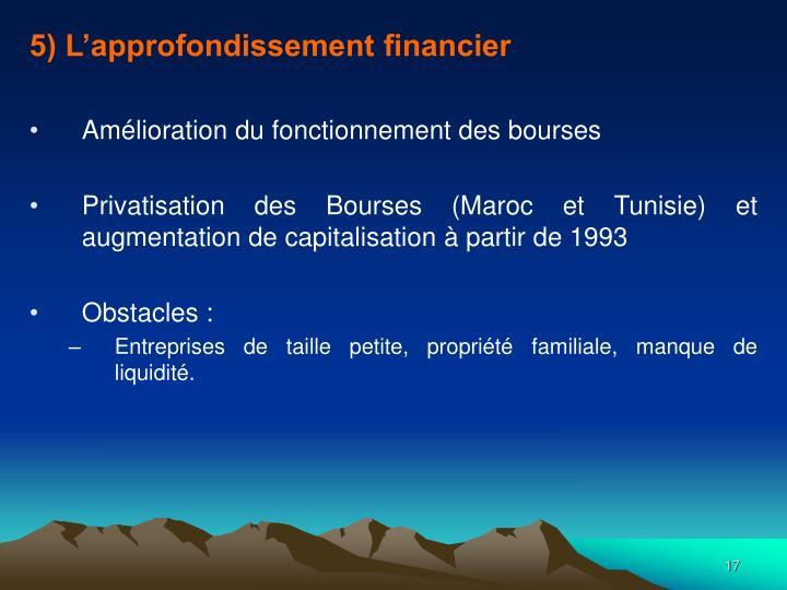 5) L'approfondissement financier