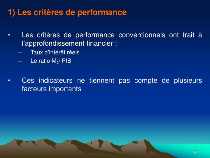 1) Les critères de performance