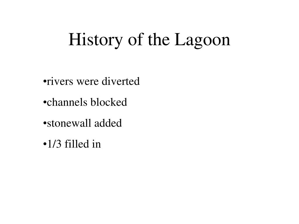 History of the Lagoon