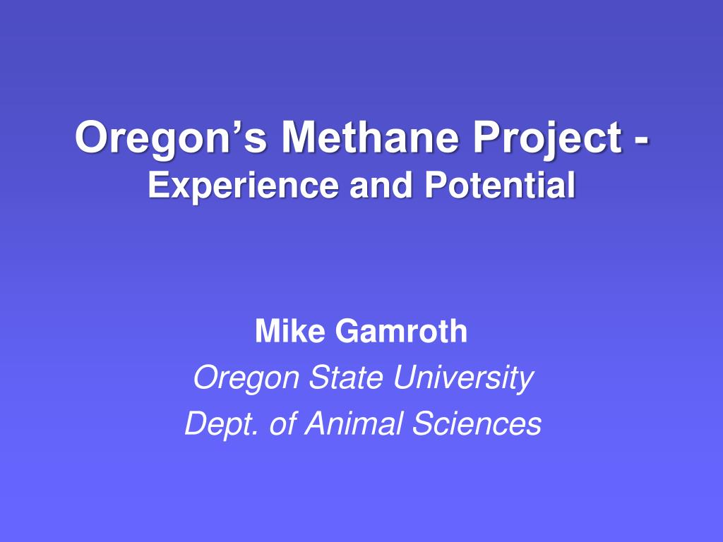 oregon s methane project experience and potential l.
