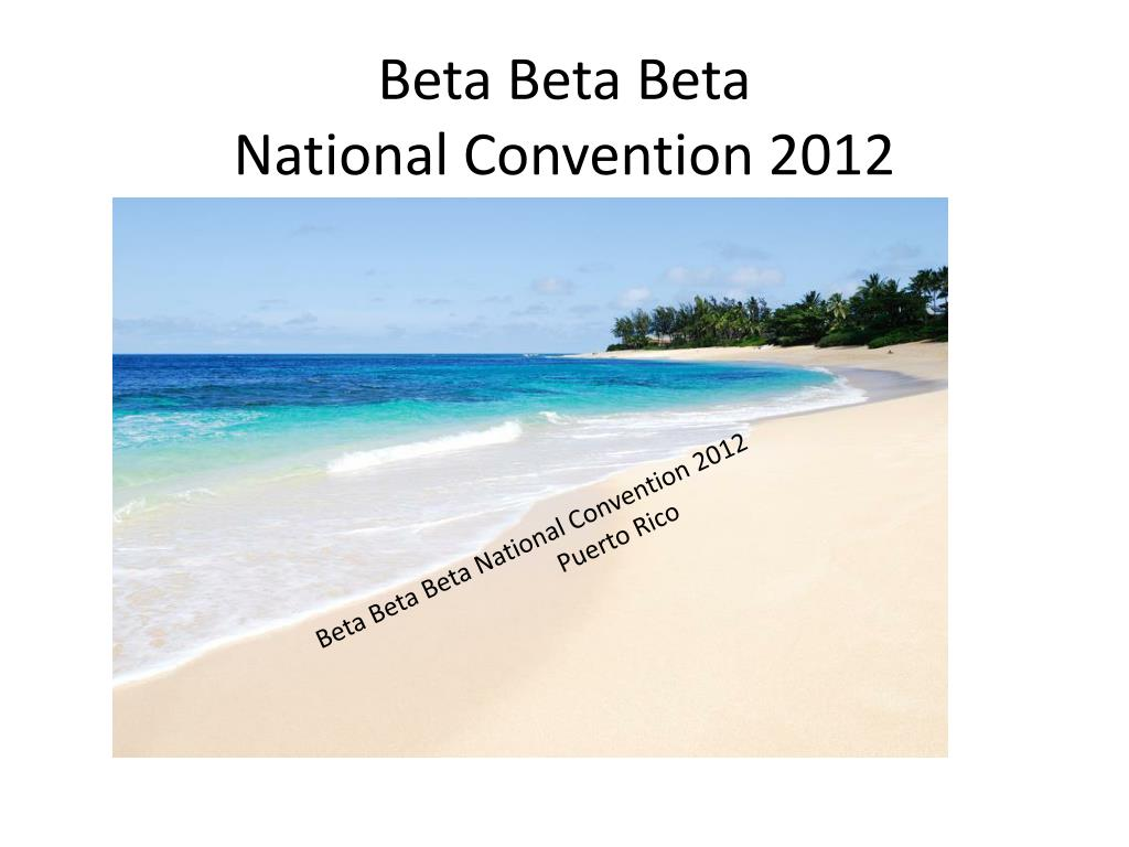 beta beta beta national convention 2012 l.