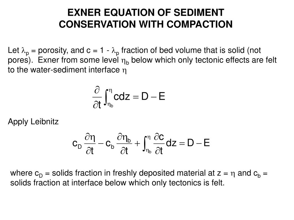 EXNER EQUATION OF SEDIMENT CONSERVATION WITH COMPACTION