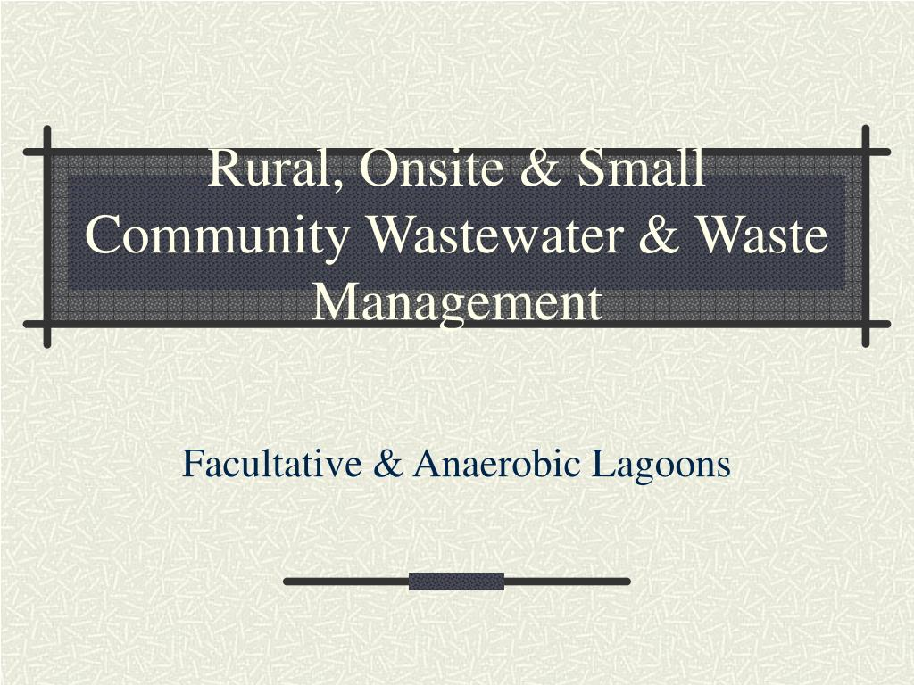 Rural, Onsite & Small Community Wastewater & Waste Management
