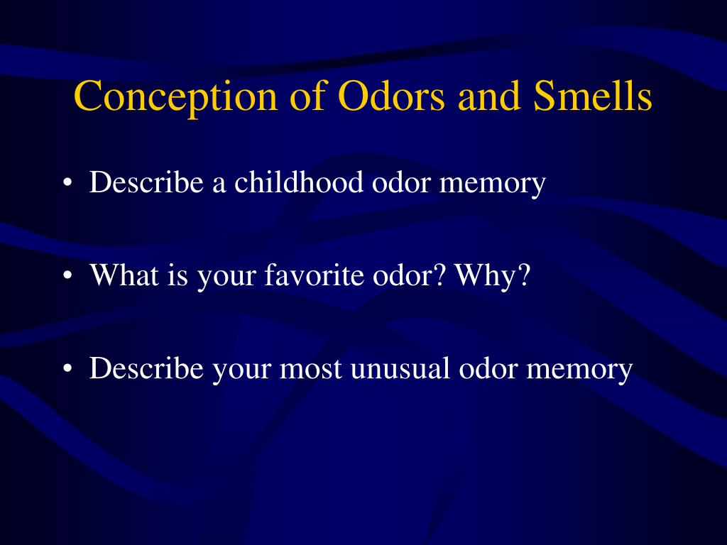 Conception of Odors and Smells