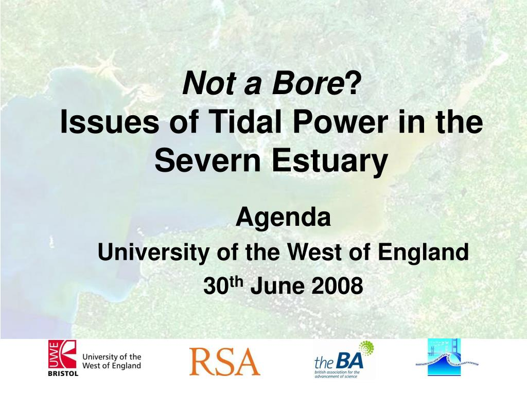 not a bore issues of tidal power in the severn estuary l.