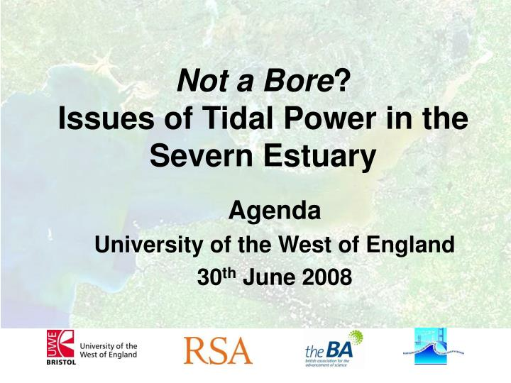 Not a bore issues of tidal power in the severn estuary