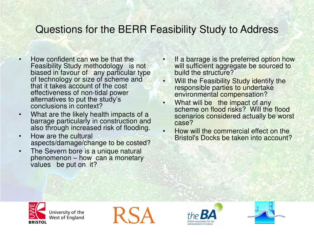 How confident can we be that the  Feasibility Study methodology   is not biased in favour of   any particular type of technology or size of scheme and that it takes account of the cost effectiveness of non-tidal power alternatives to put the study's conclusions in context?