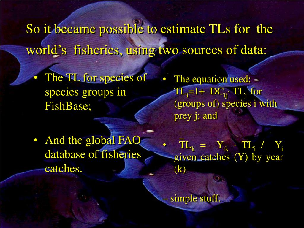 The TL for species of species groups in FishBase;