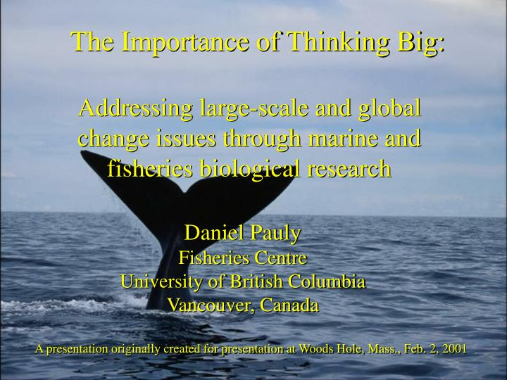The importance of thinking big