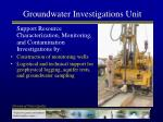 groundwater investigations unit