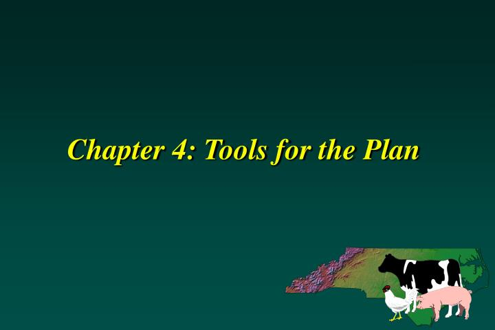 Chapter 4 tools for the plan