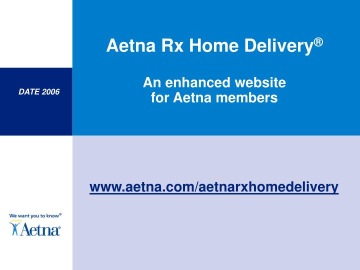 aetna rx home delivery an enhanced website for aetna members n.