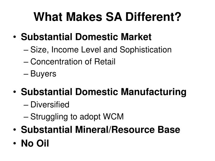 What Makes SA Different?