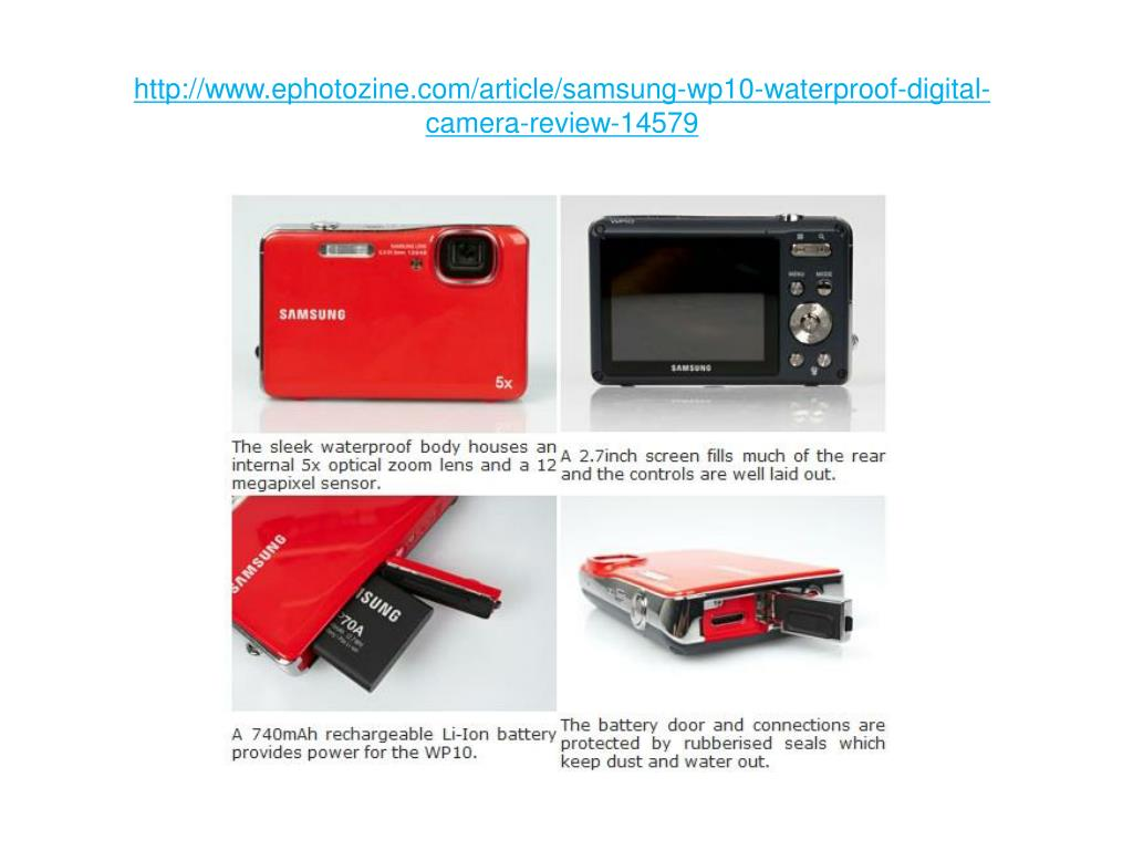 http://www.ephotozine.com/article/samsung-wp10-waterproof-digital-camera-review-14579