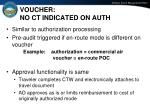 voucher no ct indicated on auth