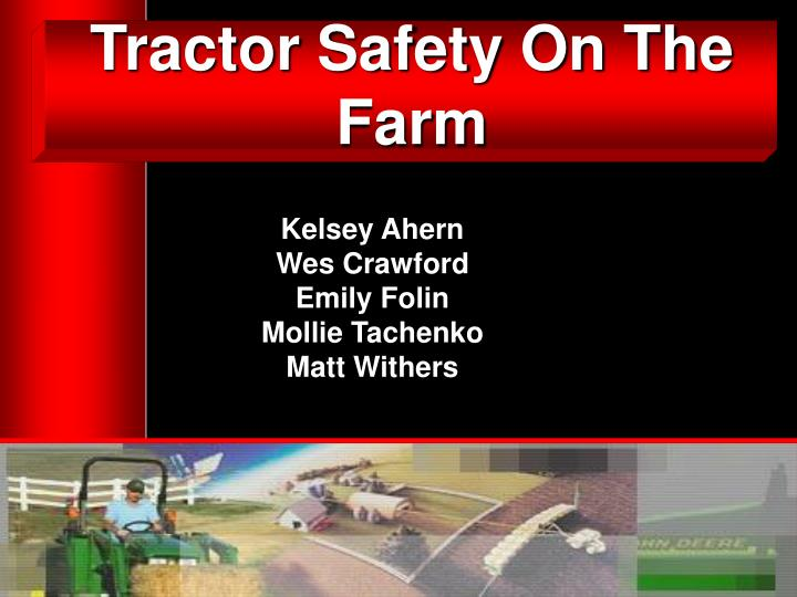 tractor safety on the farm n.