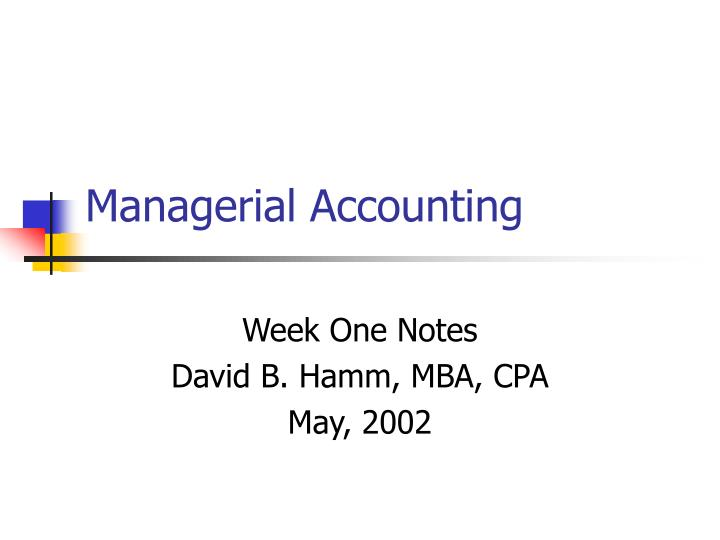 managerial accounting slide note