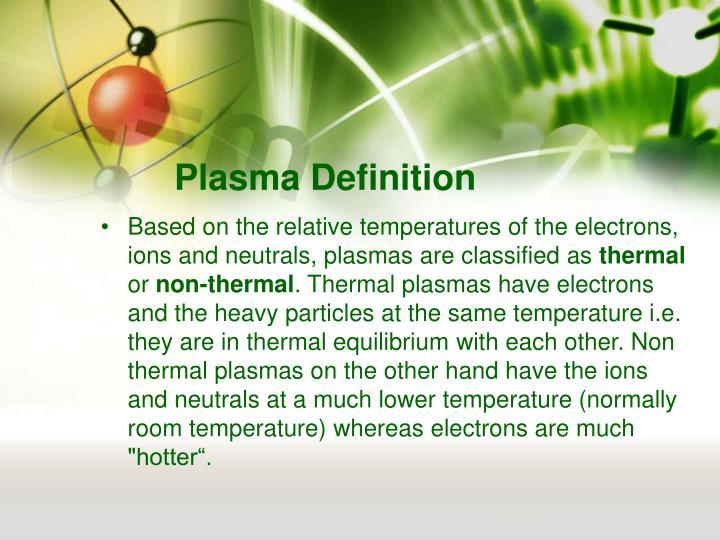 Plasma Definition